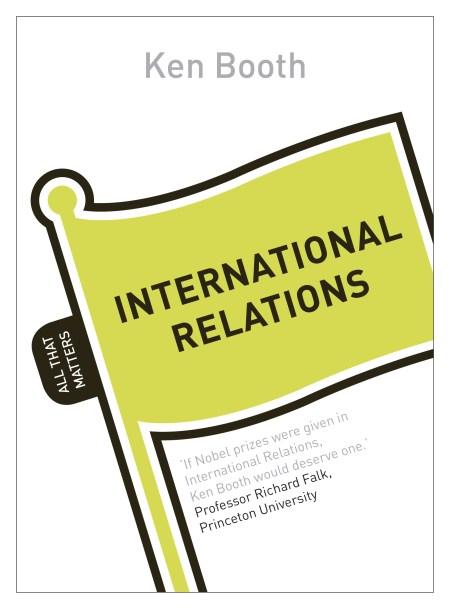 International Relations: All That Matters